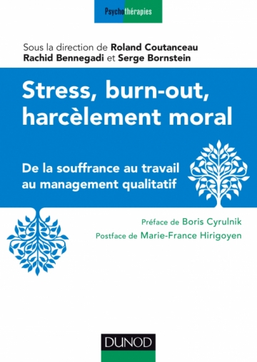 Read more about the article Stress, burn-out, harcèlement moral – Ed. DUNOD