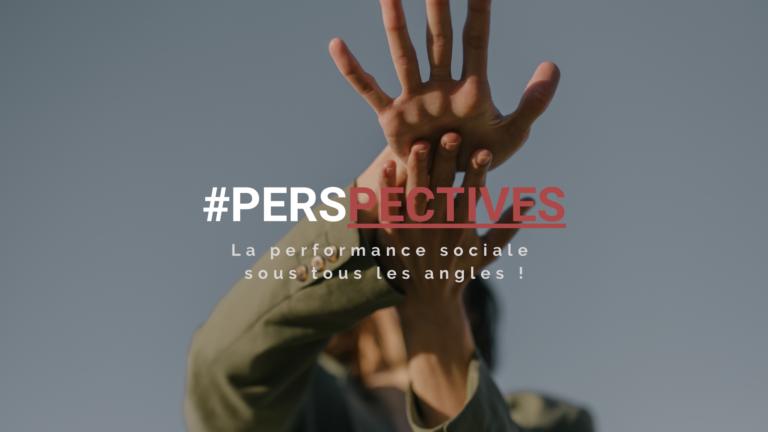 Read more about the article Abonnez-vous à #PERSPECTIVES !