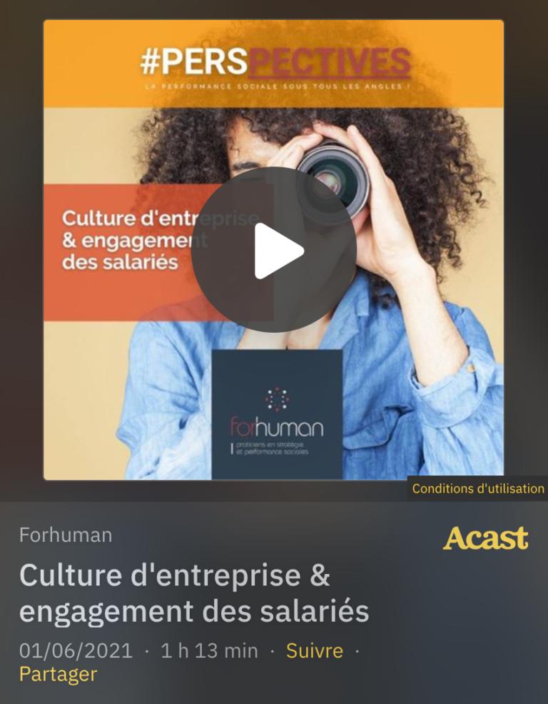 Read more about the article Podcast : Culture d'entreprise & engagement des salariés
